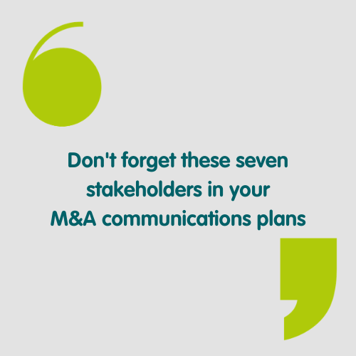 don't forget these stakeholders in your merger and acquisition communications plans text