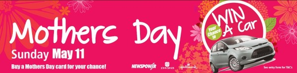 Newspower – Buy A Mother's Day Card To Win A Car ...