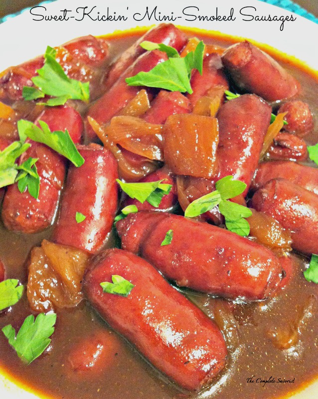Sweet Kickin Mini Smoked Sausages ~ The Complete Savorist