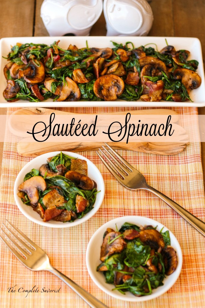 Sautéed Spinach ~ Quick and easy side dish of bacon, mushrooms, onions, and spinach, ready in minutes and can be given a kick with Sriracha ~ The Complete Savorist