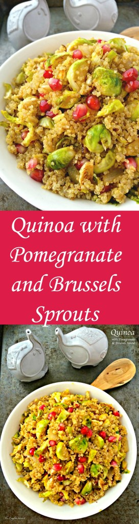 Quinoa with Pomegranate and Brussels Sprouts ~ Sweet pomegranates and crunchy Brussels sprouts tossed with savory quinoa ~ The Complete Savorist