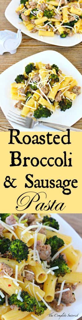 Roasted Broccoli and Sausage Pasta ~ Seasoned roasted broccoli and Italian sausage lend exquisite flavor to this simple pasta dish all tossed with Romano cheese ~ The Complete Savorist