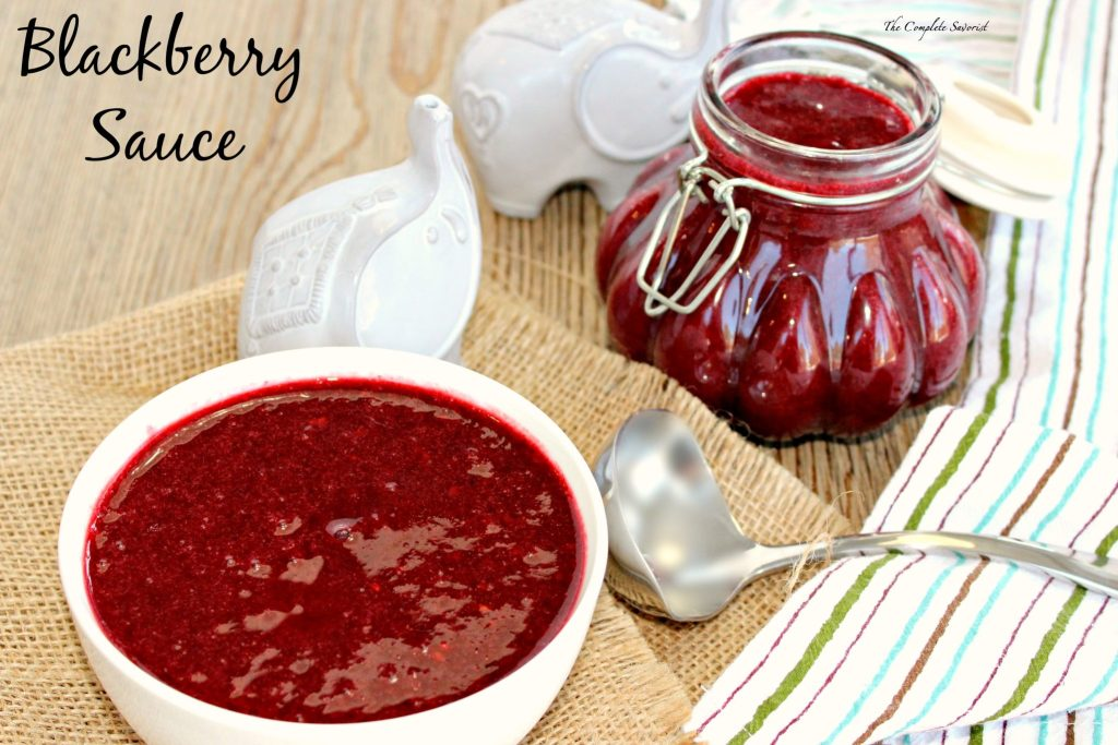 Blackberry Sauce ~ Pureed blackberries with lemon juice and sugar thinned with water making a sweet sauce that can be used over ice cream, in cocktails, and pancakes; the possibilities are endless ~ The Complete Savorist