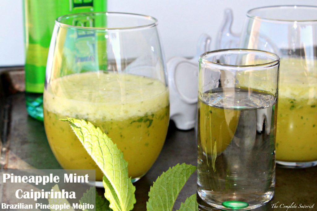 Pineapple Mint Caipirinha Brazilian Pineapple Mojito ~ Refreshing drink from Brazil, a combination of sugar, pineapple, mint, and Cachaça (a Brazilian rum) ~ The Complete Savorist