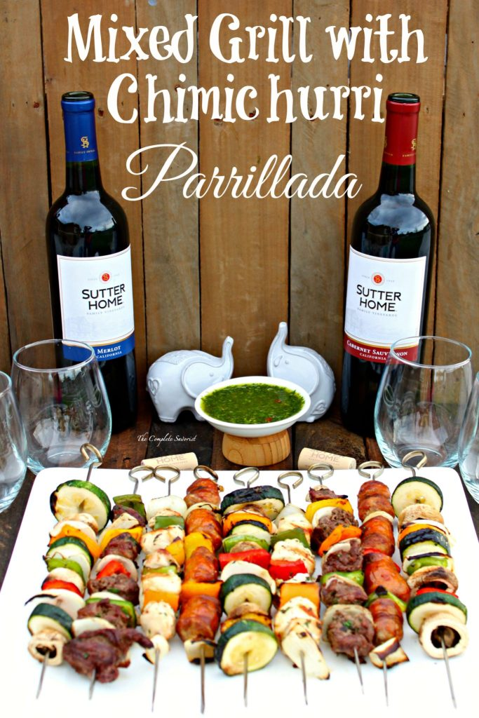 Mixed Grill with Chimichurri Parrillada ~ Latin-inspired grilled skewers of steak, chicken, sausage and vegetables with fresh chimichurri ~ The Complete Savorist #SummerVino #VeranoSutter ad