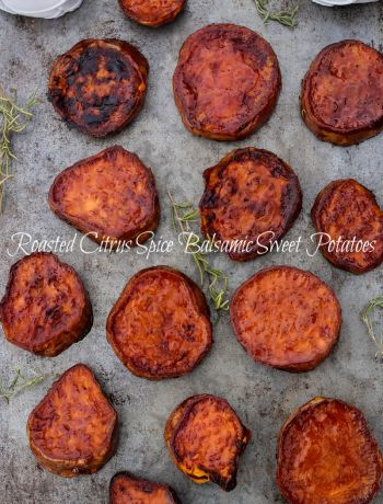 Citrus Spice Balsamic Roasted Sweet Potatoes are sweet potatoes deliciously intensified by roasting them in a glaze made from citrus spice balsamic vinegar ~ The Complete Savorist by Michelle De La Cerda