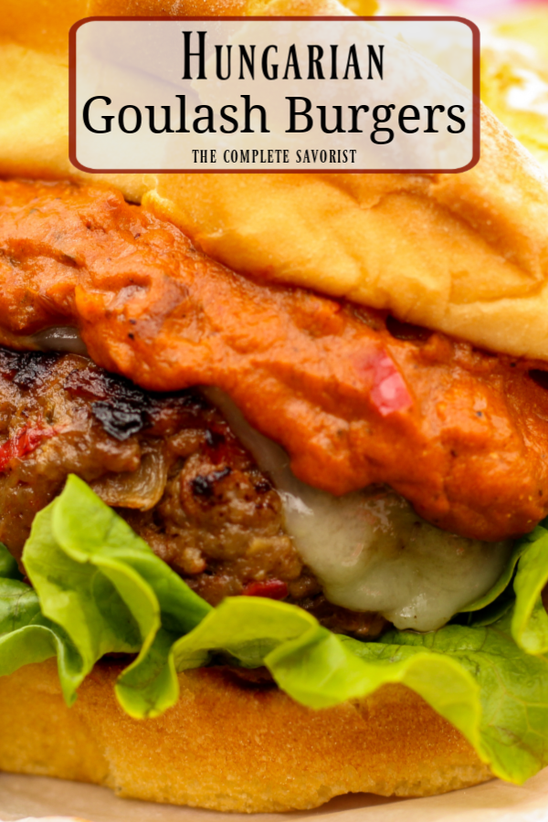 Pin this to save this tasty Hungarian Goulash Inspired Burger