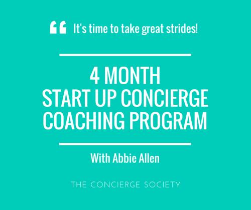 4 Month Start Up Concierge Coaching Program - The Concierge Society - Abbie Allen