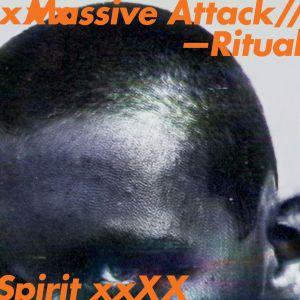 QS- Massive Attack - Ritual Spirit