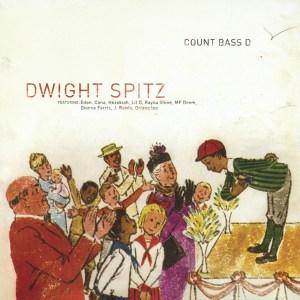Count Bass D - Dwight Spitz