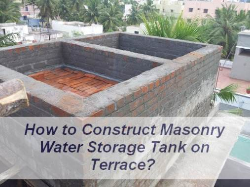 How to Construct Masonry Water Storage Tank on Terrace?