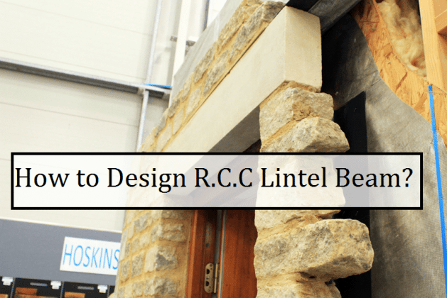 How to design an RCC Lintel Beam as per Indian Standards? [PDF]