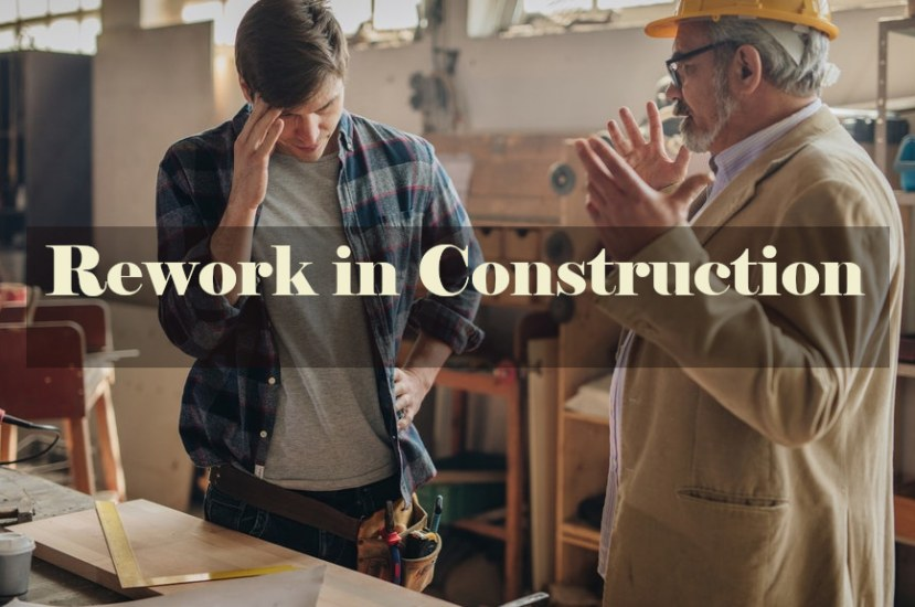 Rework in Construction: Its Sources and Causes