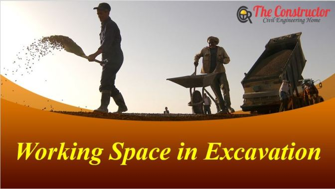 Working Space in Excavation