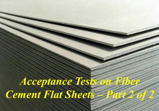 Acceptance Tests on Fiber Cement Flat Sheets- Part 2 of 2