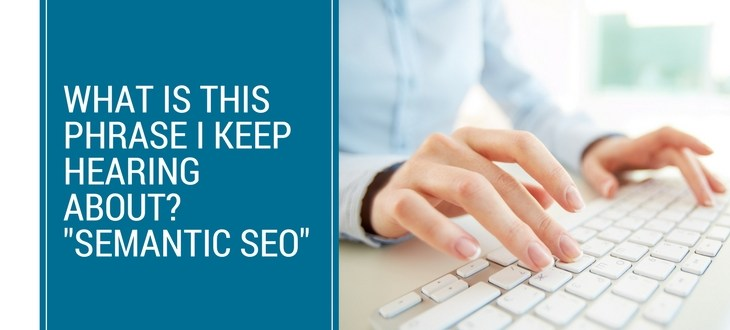 What is Semantic SEO