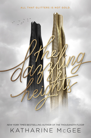 The Dazzling Heights by Katharine McGee - The Contented Reader