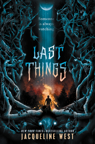 Last Things by Jacqueline West - The Contented Reader