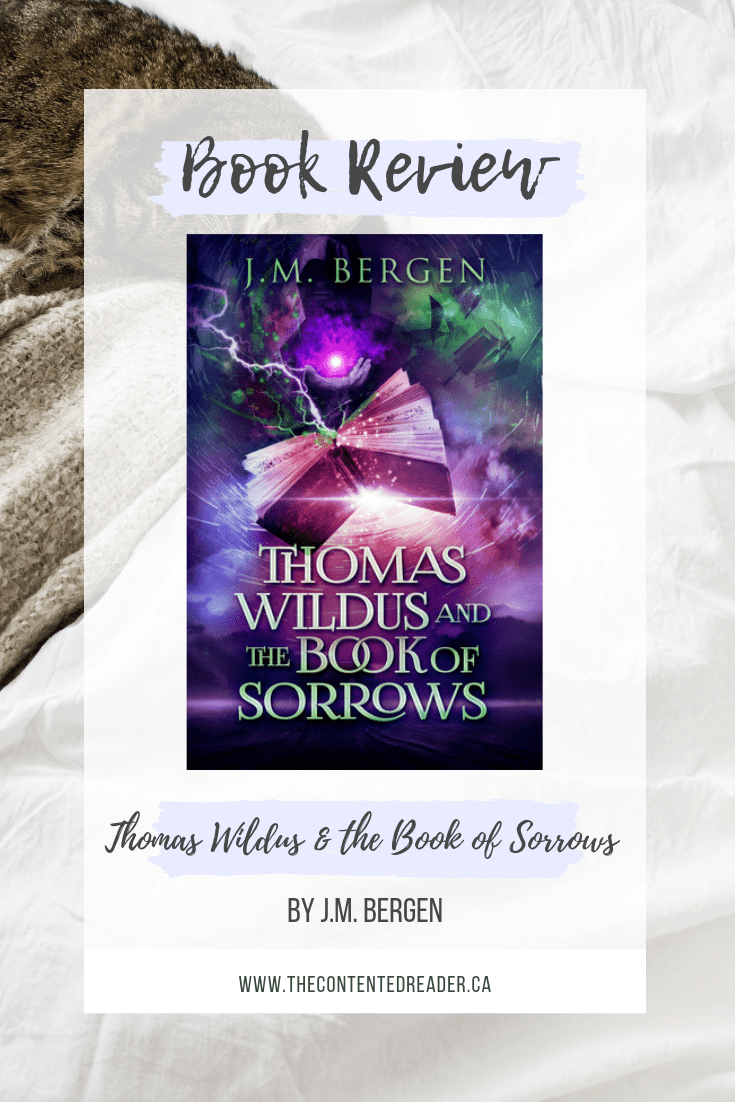 Thomas Wildus and the Book of Sorrows by Thomas Wildus - The Contented Reader