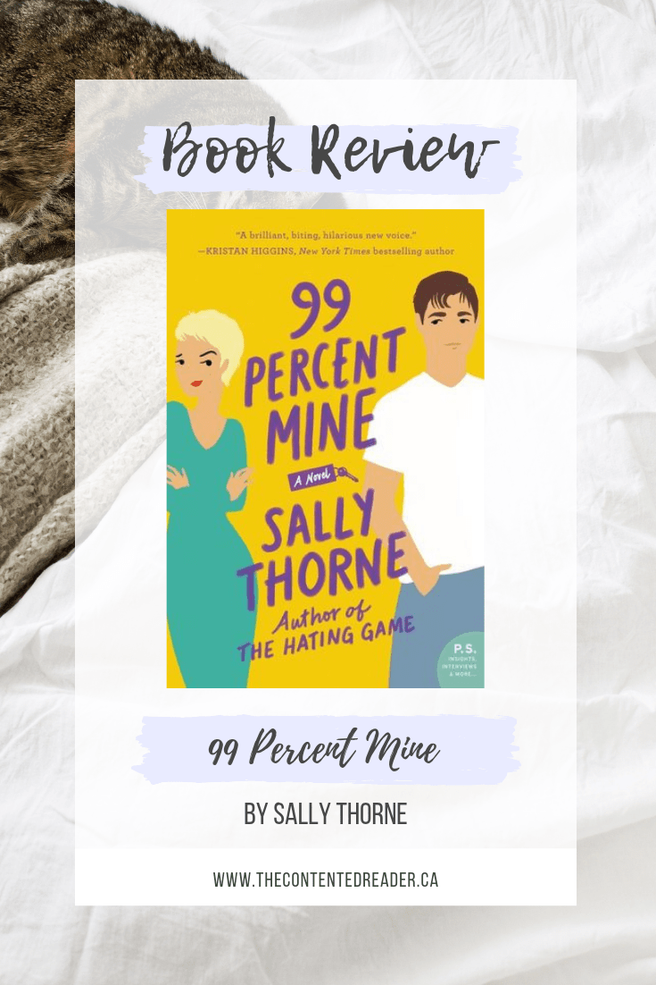 99 Percent Mine by Sally Thorne - The Contented Reader