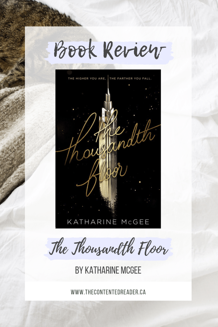 The Thousandth Floor by Katharine McGee - The Contented Reader