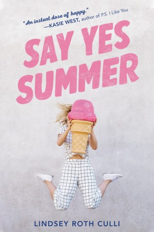 Say Yes Summer by Lindsey Roth Culli Book Cover