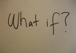 """Managing Up and """"What If?"""""""