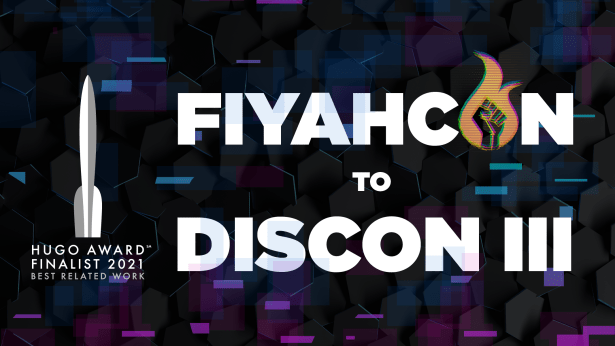 Get FIYAHCON to Discon III