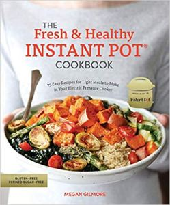 Cover of Fresh & Healthy Instant Pot Cookbook