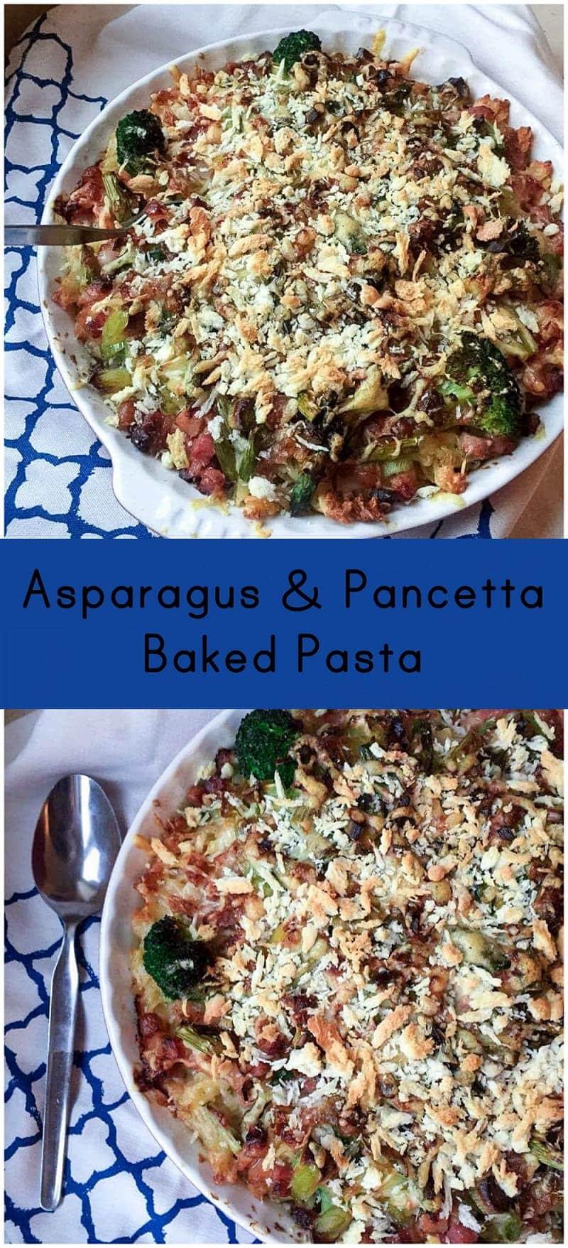 Asparagus & Pancetta Baked Pasta