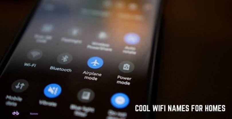 Cool wifi Names for Homes