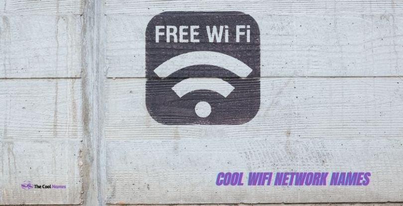 Cool wifi Network Names