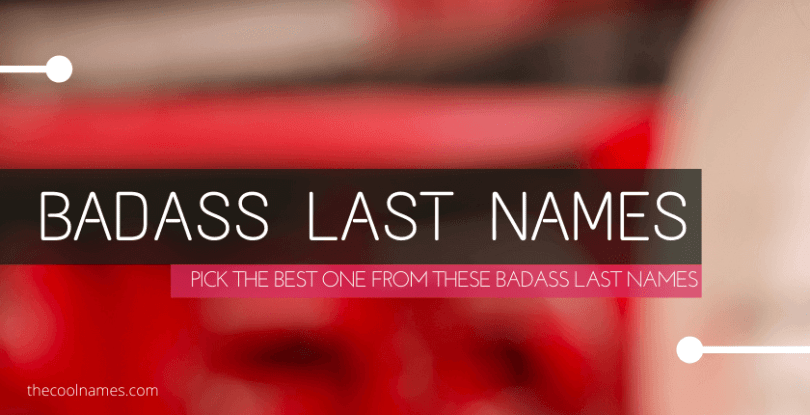 Badass Last Names