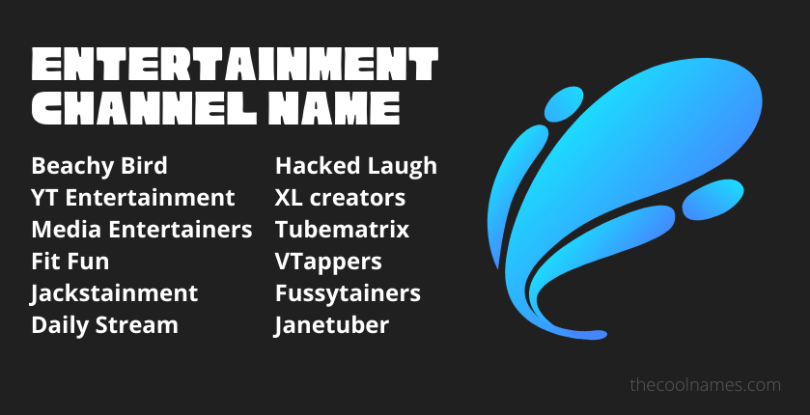 Entertainment Channel Name