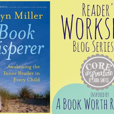 Reader's Workshop Series – The Inspiration