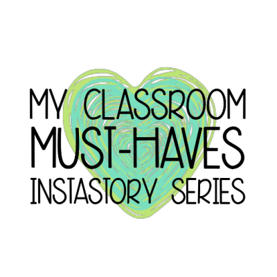My Classroom Must-Haves for Students & Teachers