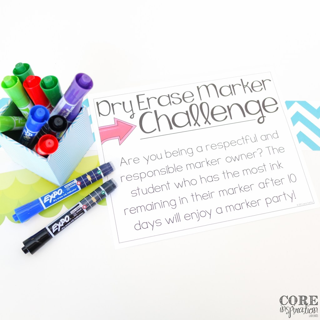 Host a dry erase or whiteboard marker challenge in your classroom this year to emphasize the importance of responsible marker use. This poster can help you set up your challenge.
