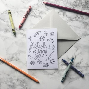 """I Loaf You"" Coloring Card"
