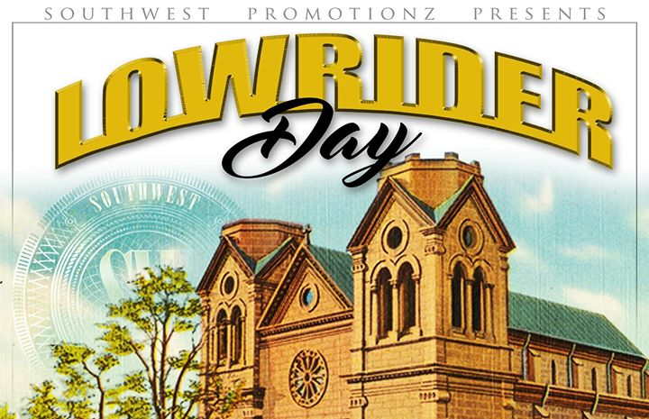 LOWRIDER DAY ON THE PLAZA 2018 – Santa Fe, NM