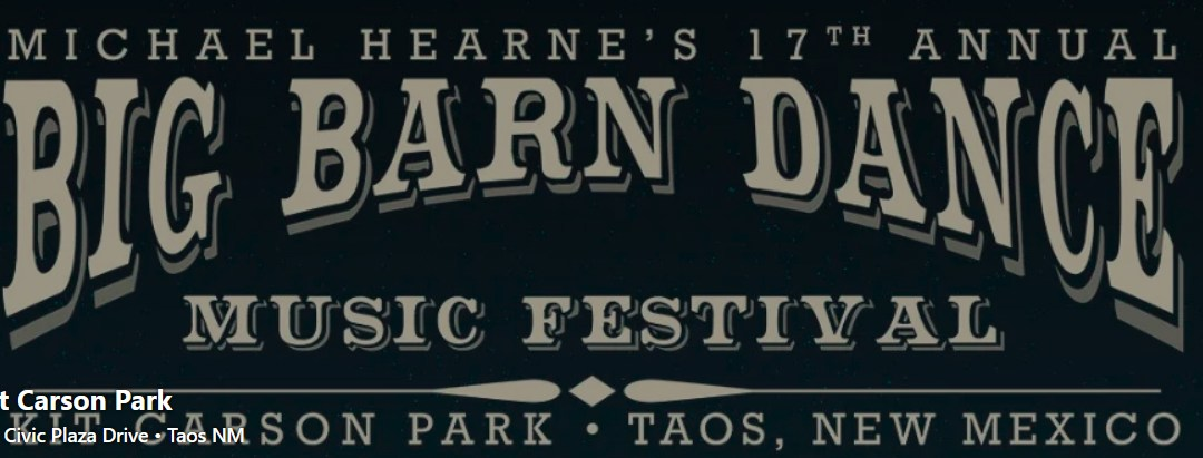 Michael Hearne's Big Barn Dance – Taos