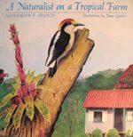 A-Naturalist-on-a-Tropical-Farm