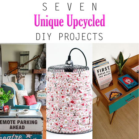 Seven Unique Upcycled DIY Projects The Cottage Market