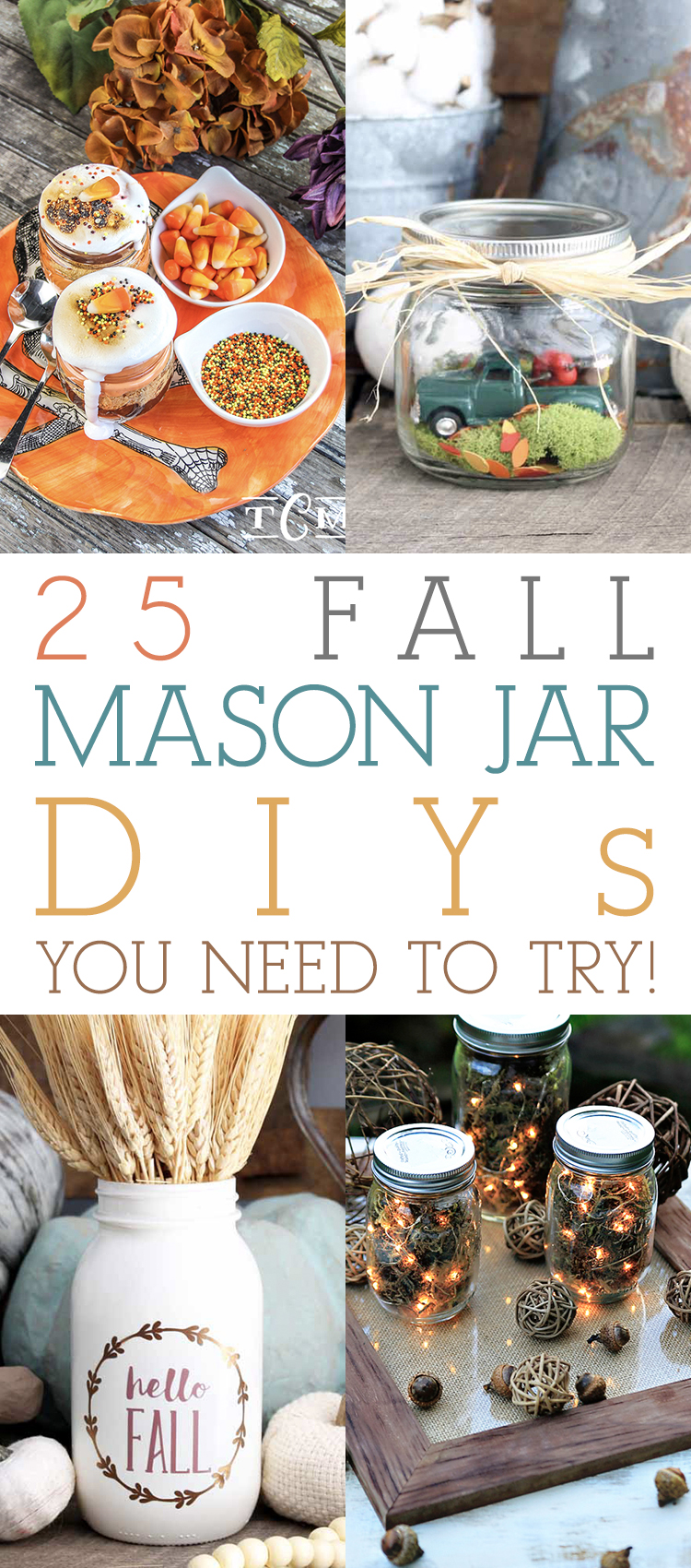 25 Fall Mason Jar DIYS You Need To Try The Cottage Market