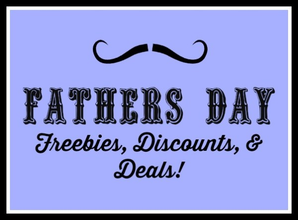 Father's Day Freebies & Deals 2017