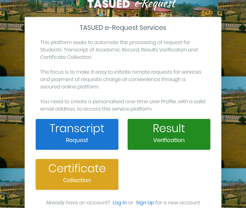TASUED E-REQUEST SERVICES: A REMARKABLE DEVELOPMENT?