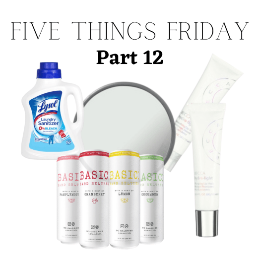 Five Things Friday Part 12!
