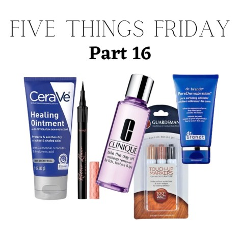 Five Things Friday Part 16!
