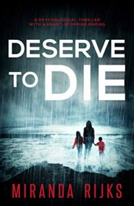 49633790. SX318 SY475  - Deserve to Die by Miranda Rijks