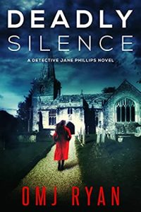 48513967. SY475  - Blog Tour: Deadly Silence (Jane Phillips #1) By OMJ Ryan