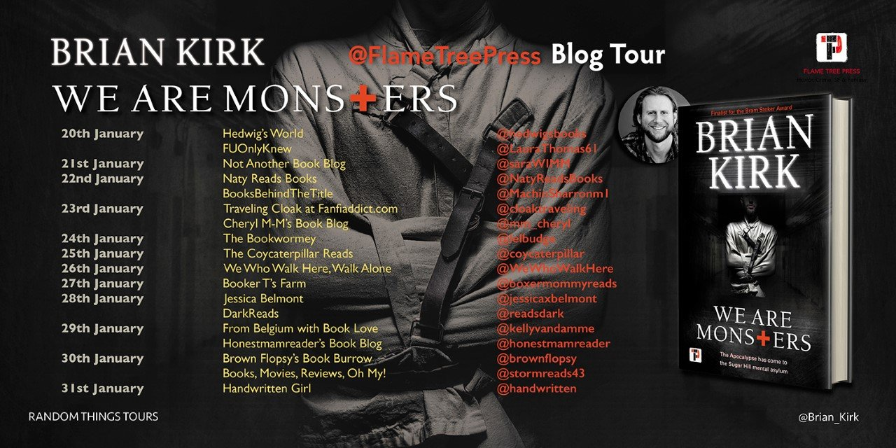 We Are Monsters BT Poster  - Blog Tour: We Are Monsters by Brian Kirk